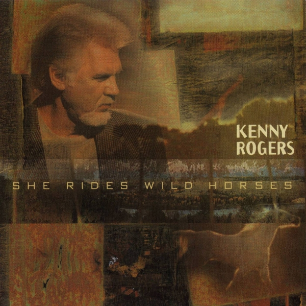 Kenny Rogers She Rides Wild Horses cover art