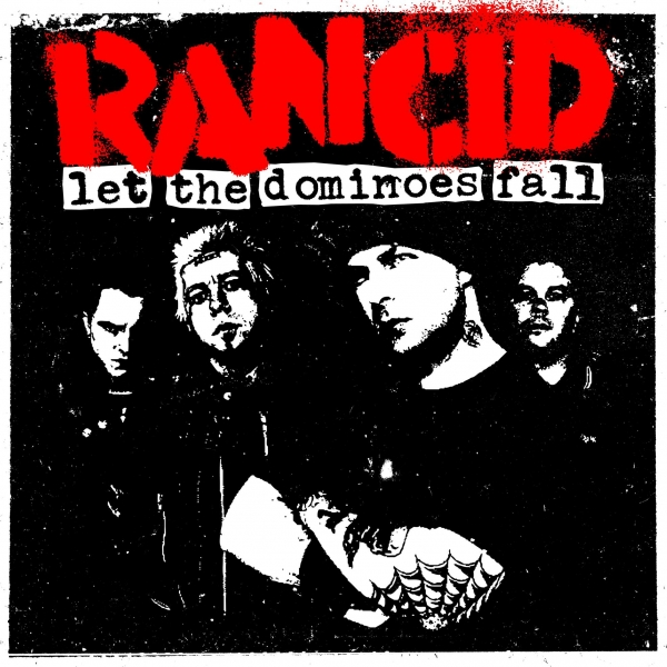 Rancid Let the Dominoes Fall cover art