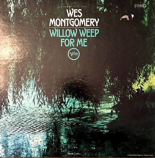 Wes Montgomery Willow Weep for Me cover art