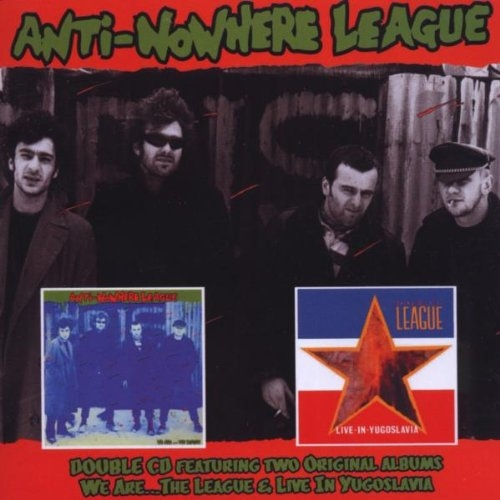 Anti-Nowhere League We Are... The League / Live in Yugoslavia cover art