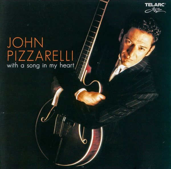 John Pizzarelli With a Song in My Heart cover art
