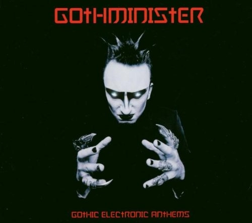 Gothminister Gothic Electronic Anthems Cover Art