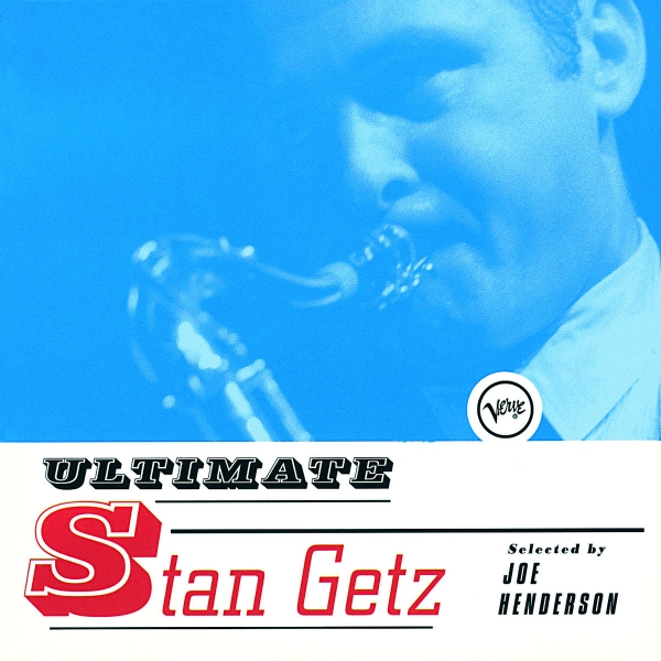 Stan Getz Ultimate Stan Getz cover art