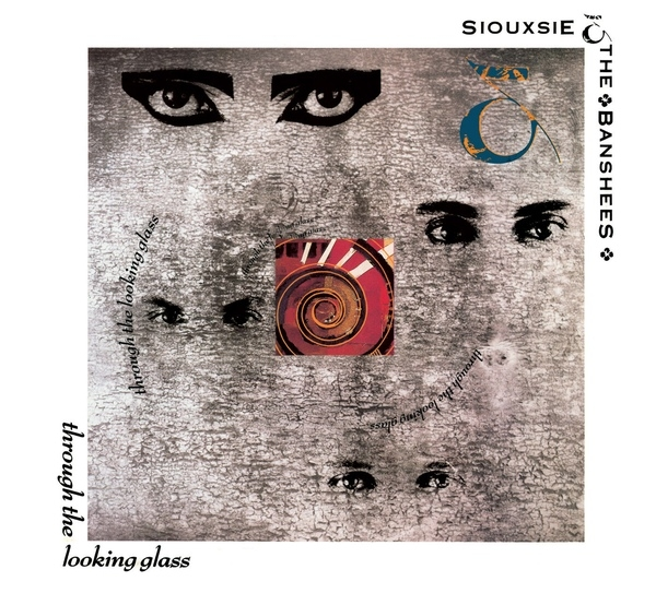 Siouxsie and the Banshees Through the Looking Glass Cover Art