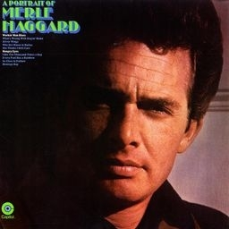 Merle Haggard and The Strangers A Portrait of Merle Haggard Cover Art