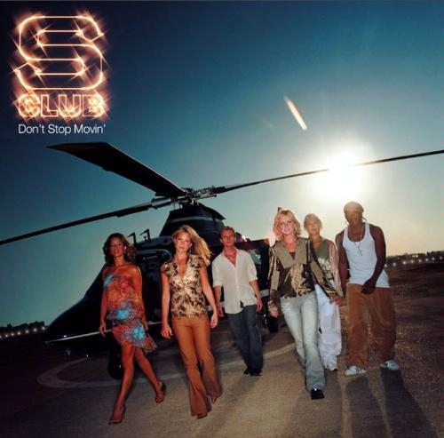 S Club Don't Stop Movin' cover art