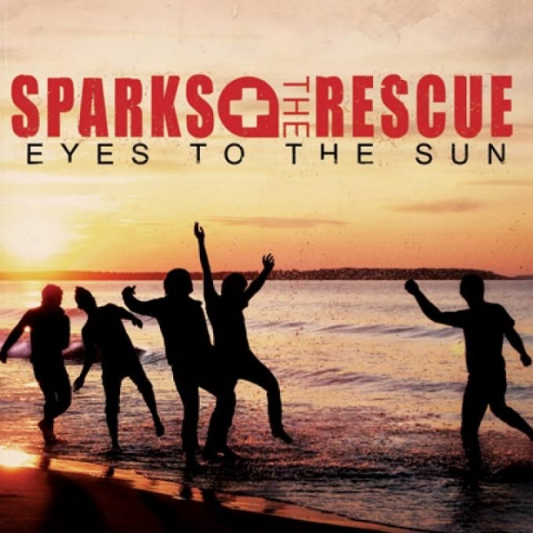 Sparks the Rescue Eyes To The Sun cover art