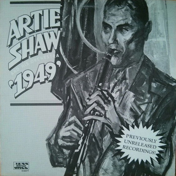 Artie Shaw and His Orchestra 1949 - Previously Unreleased Recordings cover art