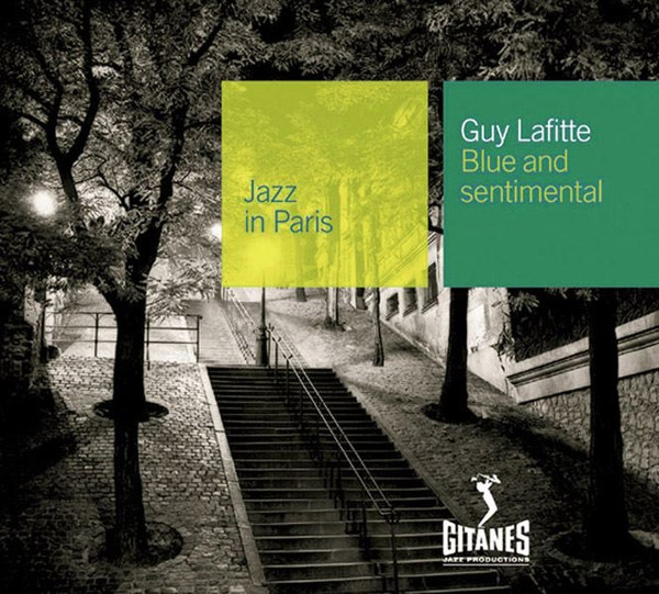 Guy Lafitte Jazz in Paris: Blue and Sentimental Cover Art