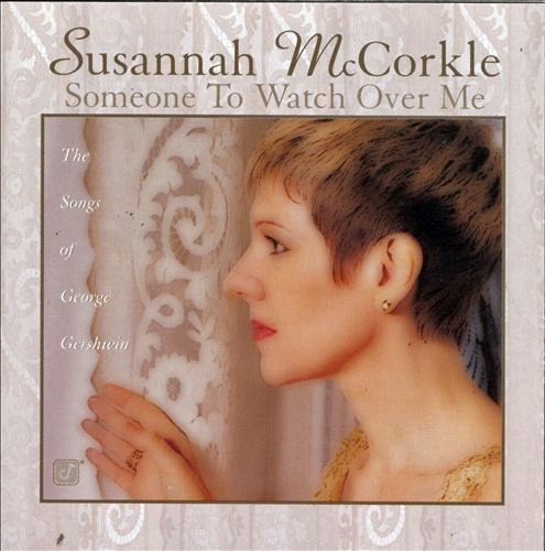 Susannah McCorkle Someone to Watch Over Me - The Songs of George Gershwin cover art