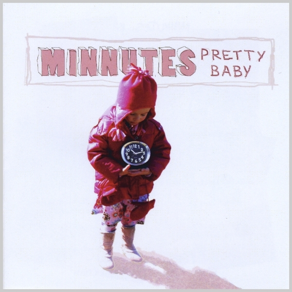 Minnutes Pretty Baby cover art