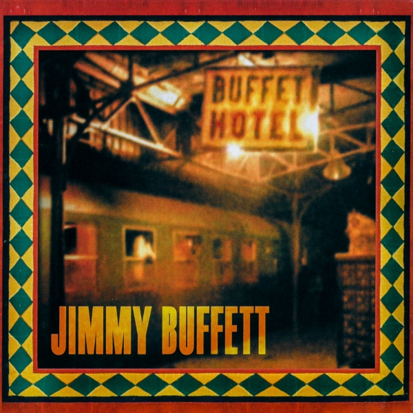 Jimmy Buffett Buffet Hotel cover art