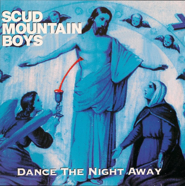 Scud Mountain Boys Dance the Night Away cover art