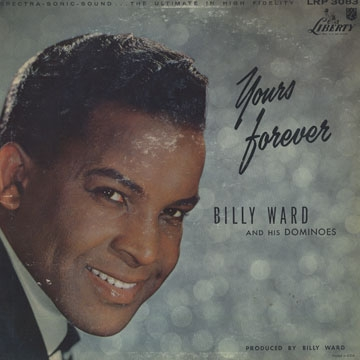 Billy Ward and His Dominoes Yours Forever cover art