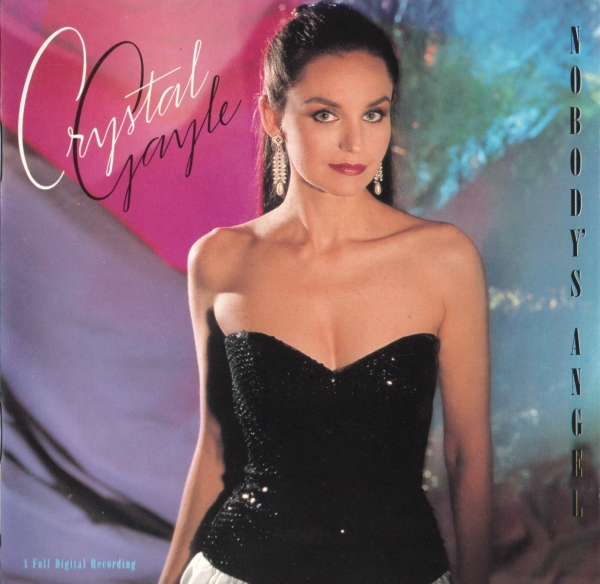Crystal Gayle Nobody's Angel Cover Art