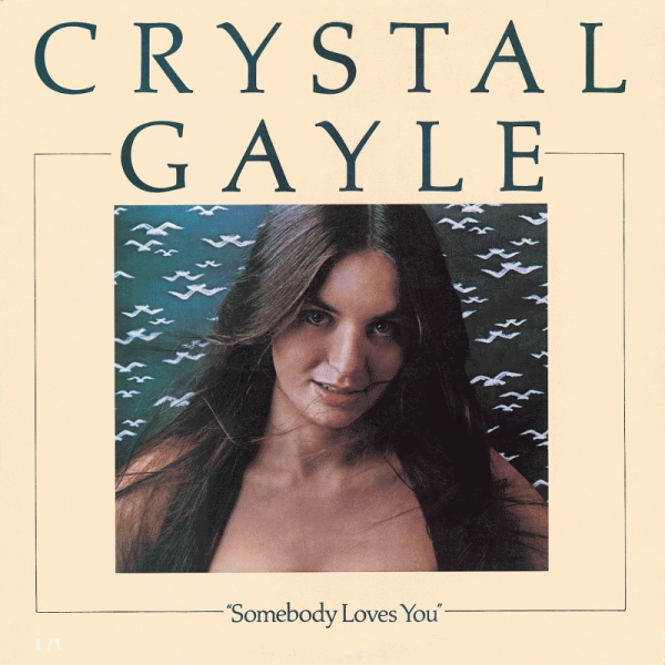 Crystal Gayle Somebody Loves You cover art