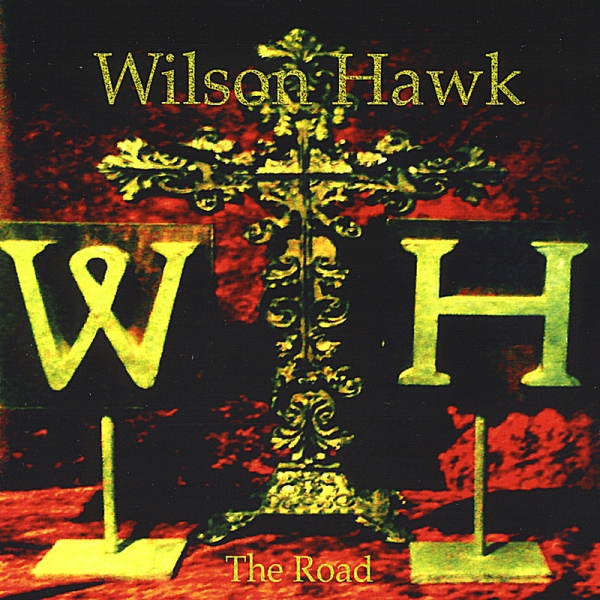 Wilson Hawk The Road cover art