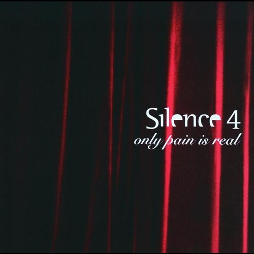 Silence 4 Only Pain Is Real cover art