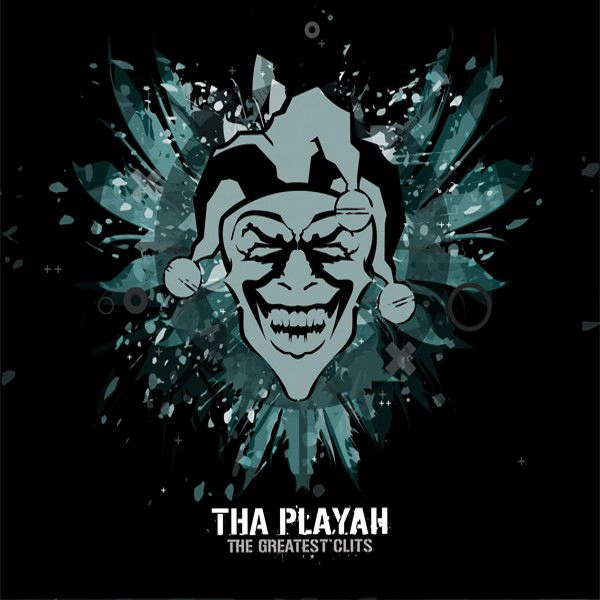 Tha Playah Greatest Clits cover art