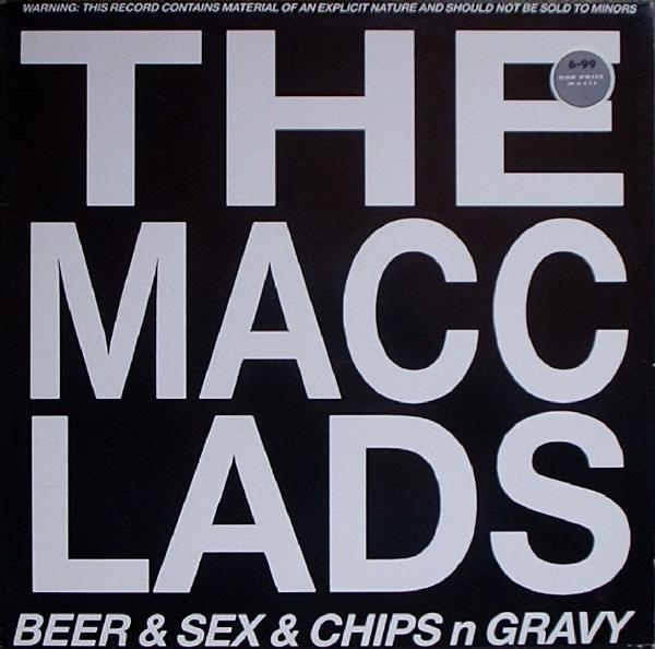 The Macc Lads Beer & Sex & Chips n Gravy cover art
