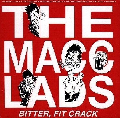 The Macc Lads Bitter, Fit Crack cover art