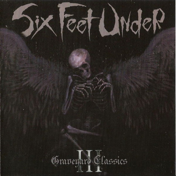 Six Feet Under Graveyard Classics III Cover Art