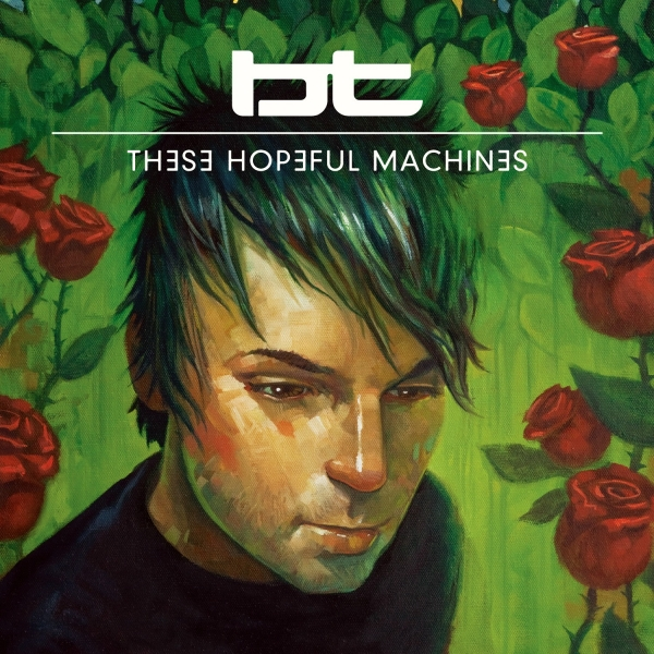 BT These Hopeful Machines cover art