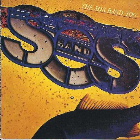 The S.O.S. Band Too Cover Art