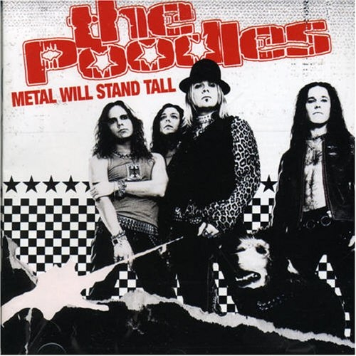 The Poodles Metal Will Stand Tall cover art