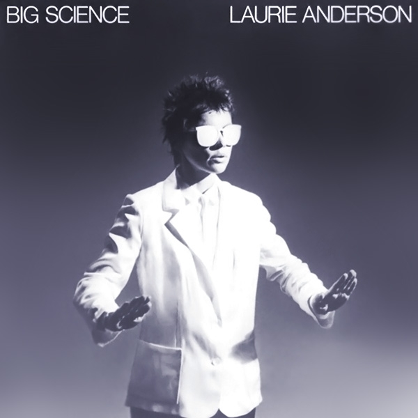 Laurie Anderson Big Science cover art