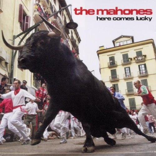 The Mahones Here Comes Lucky cover art