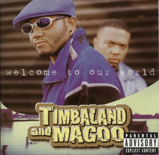 Timbaland & Magoo Welcome to Our World cover art