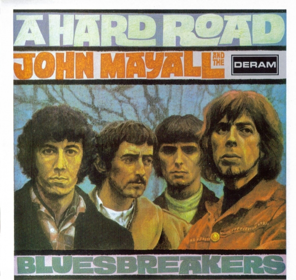 John Mayall & The Bluesbreakers A Hard Road cover art
