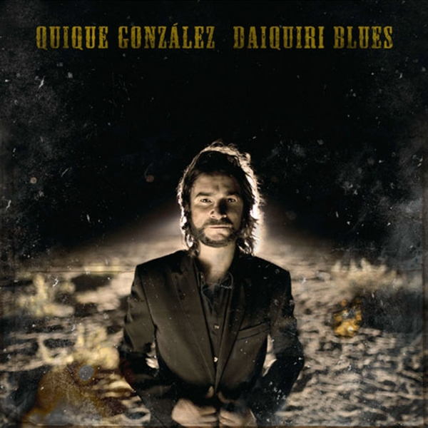 Quique González Daiquiri Blues cover art