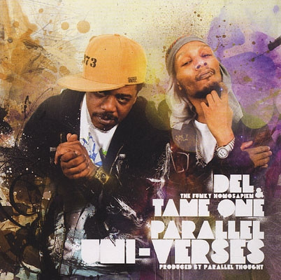 Del the Funky Homosapien & Tame One Parallel Uni-Verses Cover Art