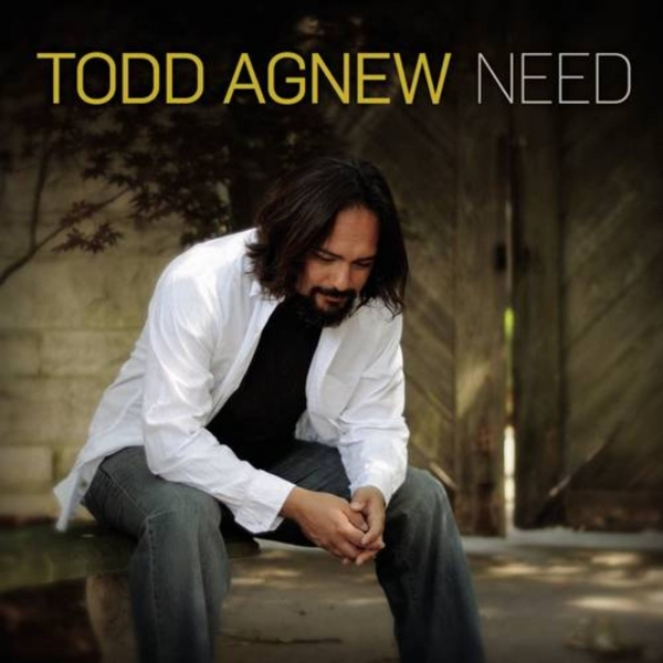 Todd Agnew Need cover art