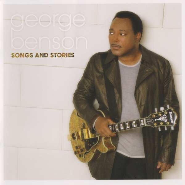 George Benson Songs And Stories cover art