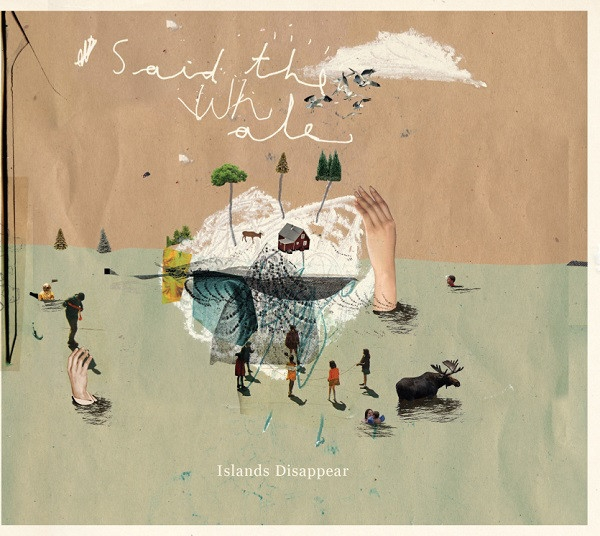 Said the Whale Islands Disappear cover art