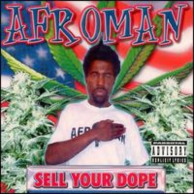 Afroman Sell Your Dope cover art