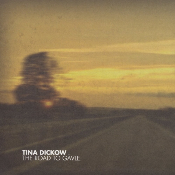Tina Dickow The Road to Gävle cover art