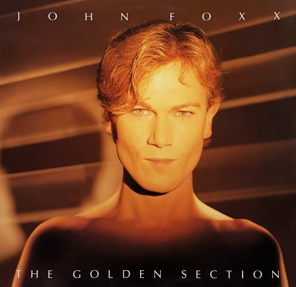 John Foxx The Golden Section cover art