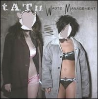 t.A.T.u. Waste Management Cover Art
