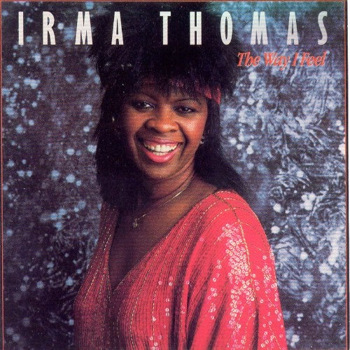 Irma Thomas The Way I Feel Cover Art